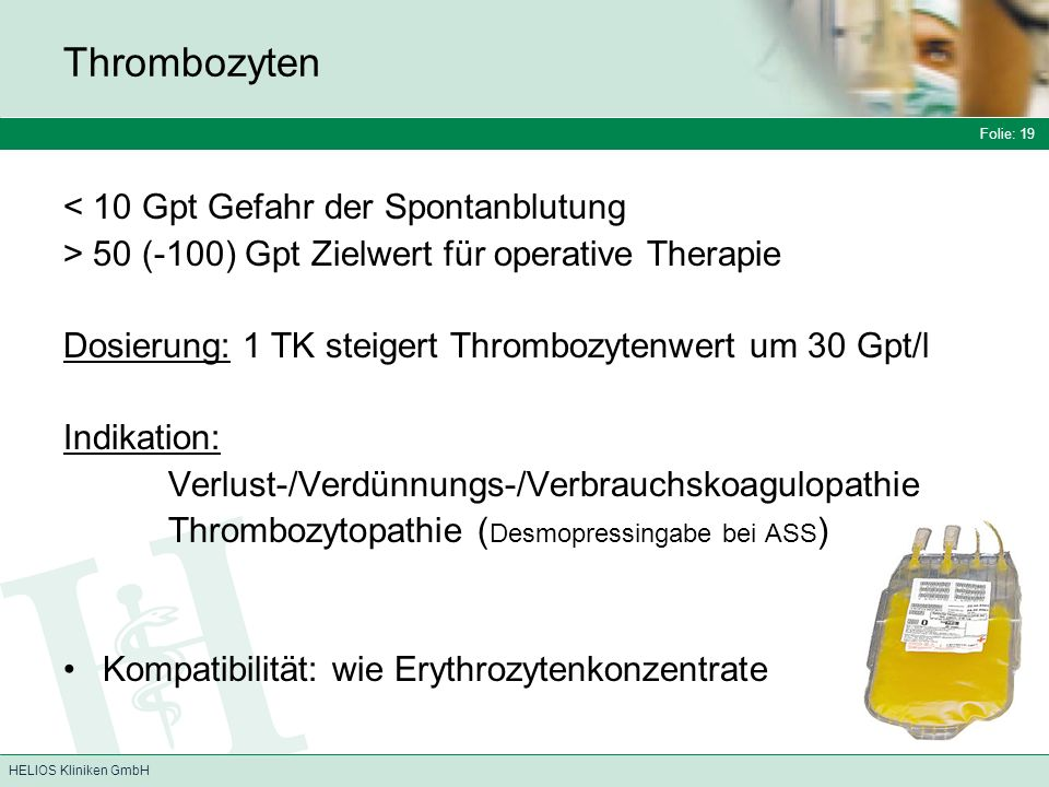 Thrombozyten < 10 Gpt Gefahr der Spontanblutung