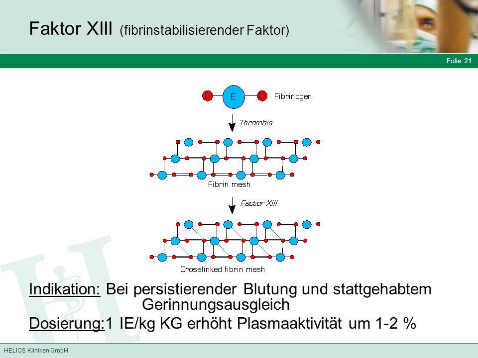 Faktor XIII (fibrinstabilisierender Faktor)