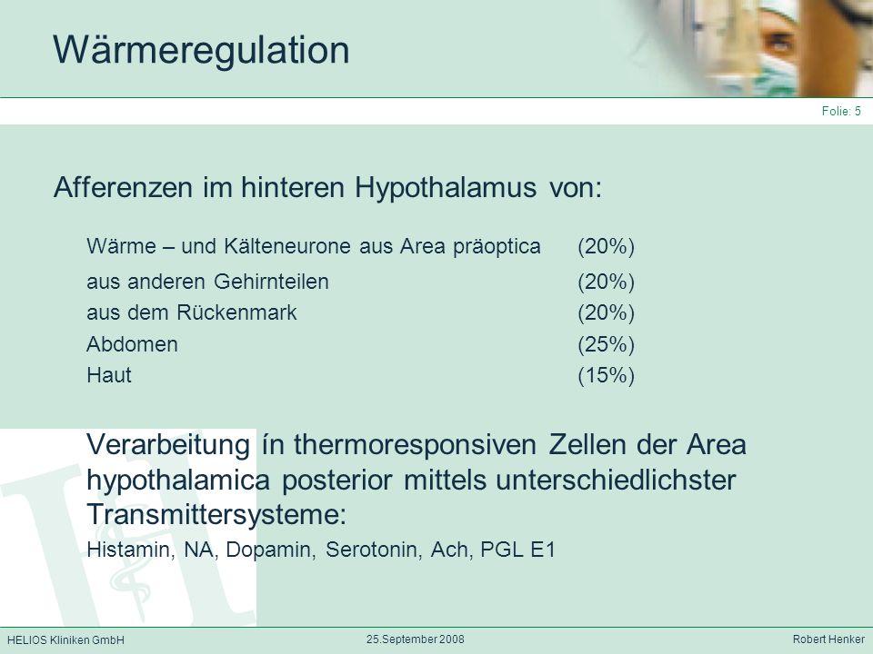 Wärme – und Kälteneurone aus Area präoptica (20%)