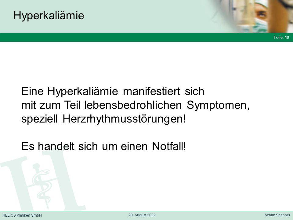 Eine Hyperkaliämie manifestiert sich