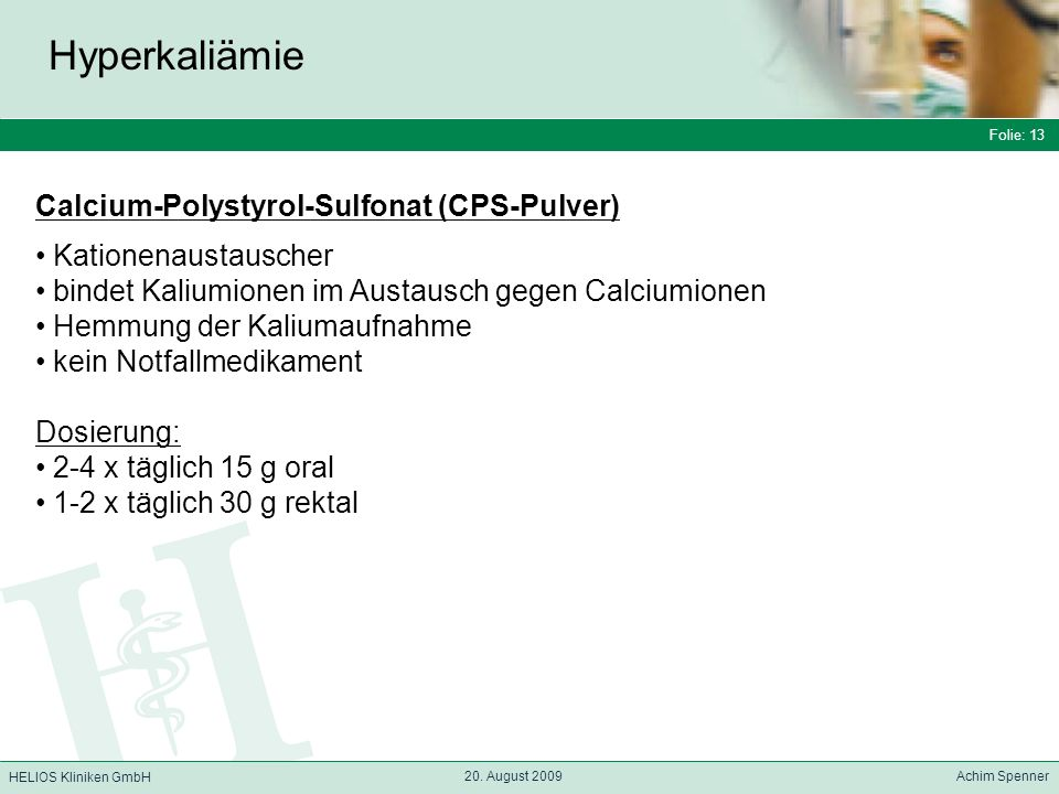 Hyperkaliämie Calcium-Polystyrol-Sulfonat (CPS-Pulver)