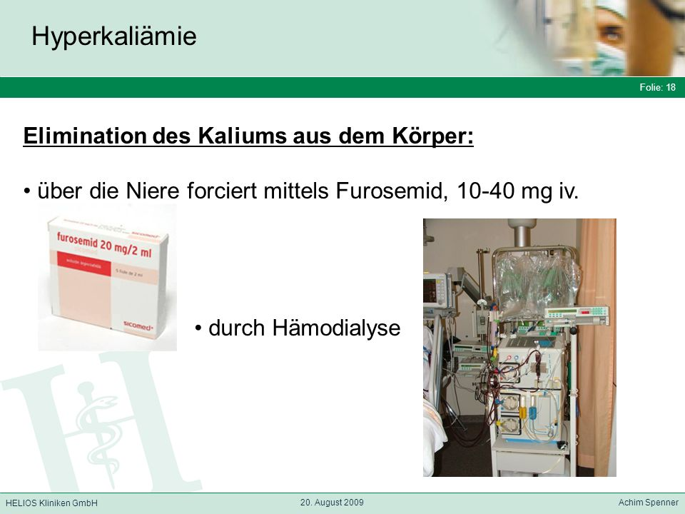 Hyperkaliämie Elimination des Kaliums aus dem Körper: