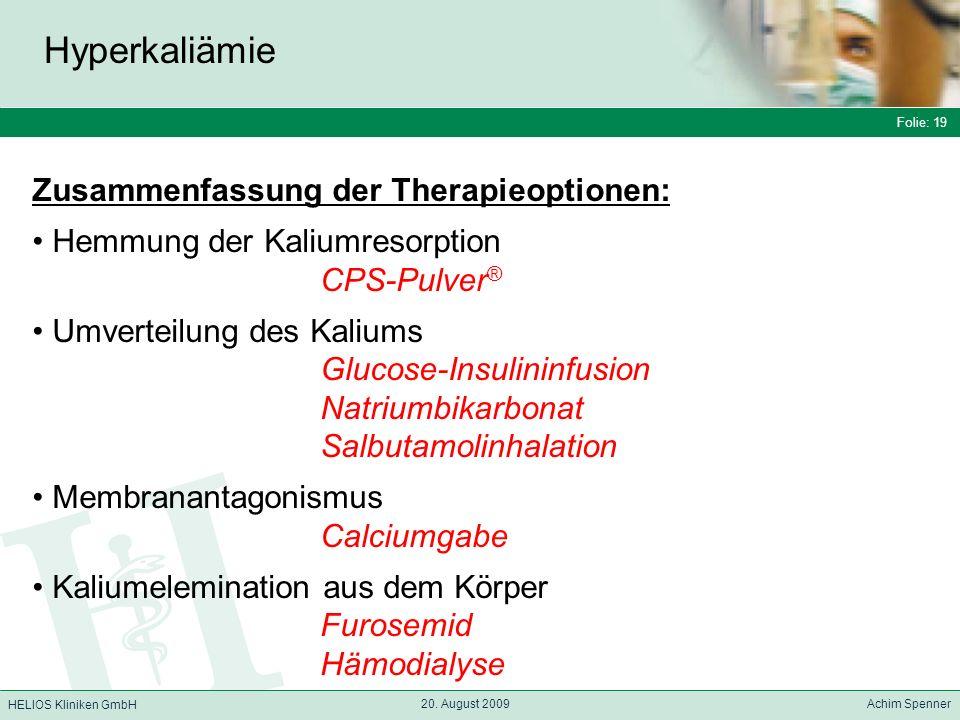 Hyperkaliämie Zusammenfassung der Therapieoptionen: