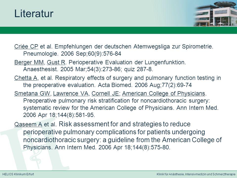 Literatur Criée CP et al. Empfehlungen der deutschen Atemwegsliga zur Spirometrie. Pneumologie. 2006 Sep;60(9):576-84.
