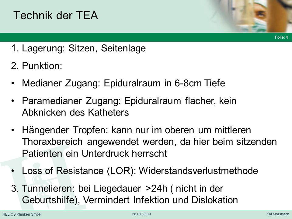 Technik der TEA Lagerung: Sitzen, Seitenlage Punktion: