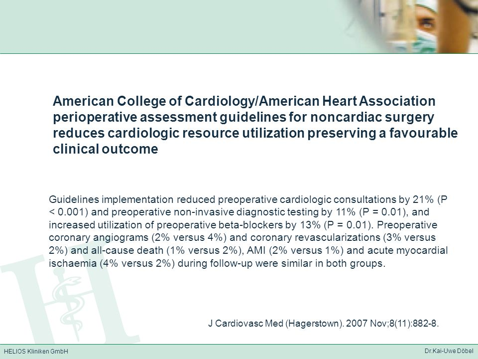American College of Cardiology/American Heart Association perioperative assessment guidelines for noncardiac surgery reduces cardiologic resource utilization preserving a favourable clinical outcome