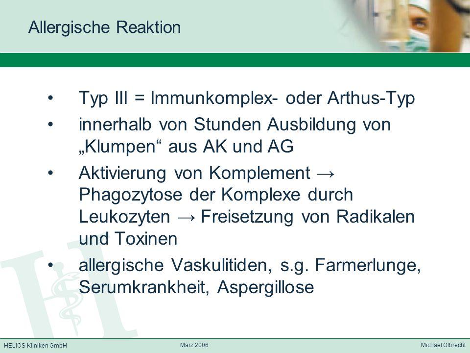 Typ III = Immunkomplex- oder Arthus-Typ