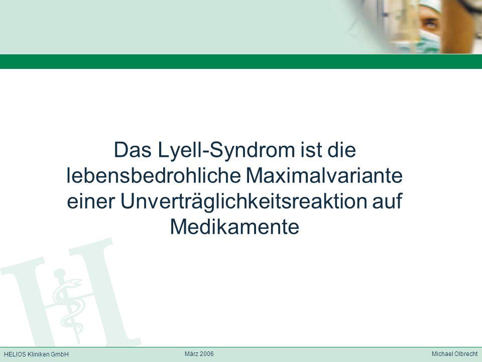Das Lyell-Syndrom ist die lebensbedrohliche Maximalvariante einer Unverträglichkeitsreaktion auf Medikamente