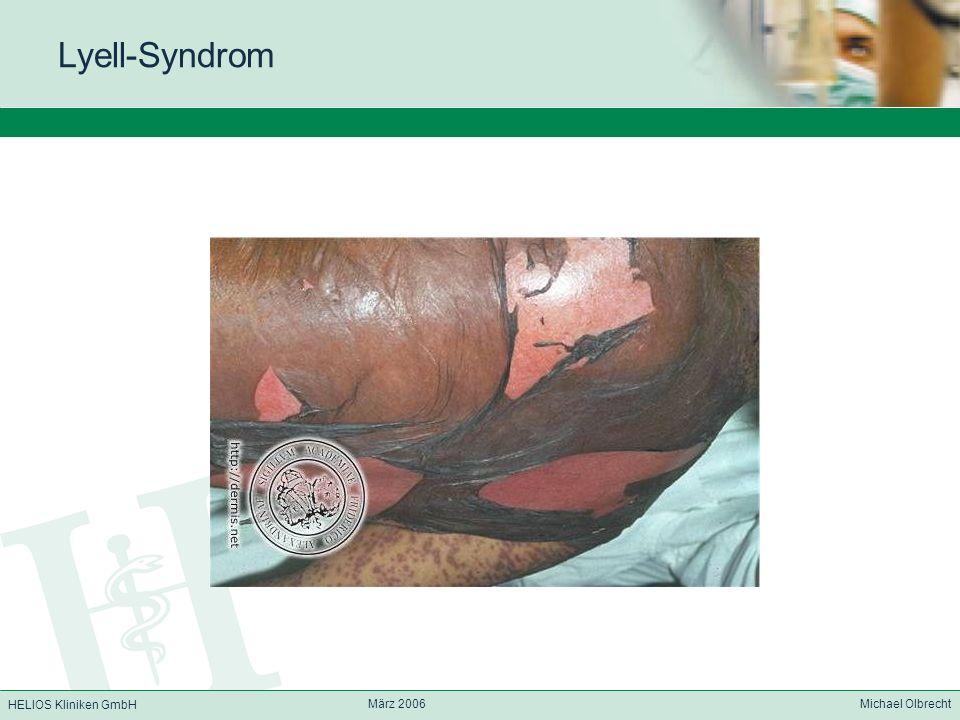 Lyell-Syndrom März 2006 Michael Olbrecht
