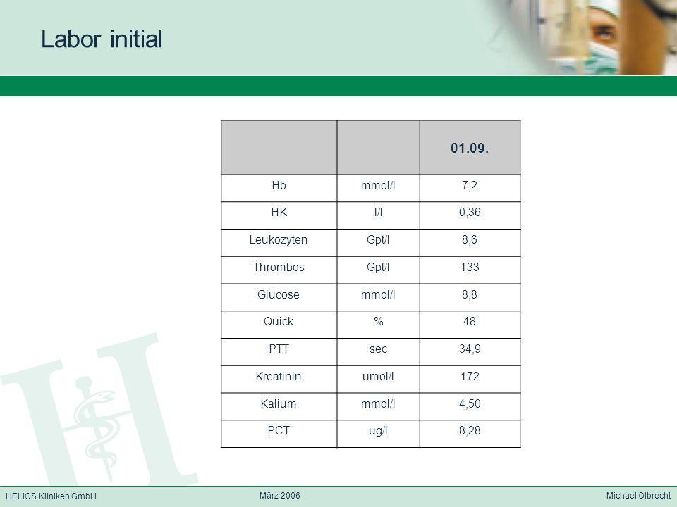 Labor initial 01.09. Hb mmol/l 7,2 HK l/l 0,36 Leukozyten Gpt/l 8,6