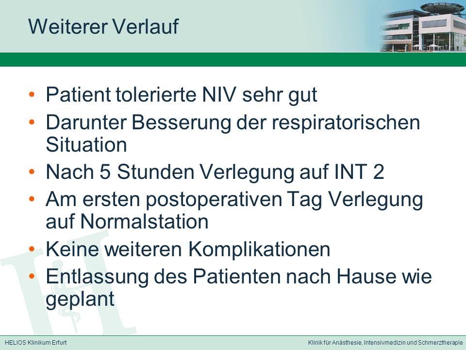 Weiterer Verlauf Patient tolerierte NIV sehr gut. Darunter Besserung der respiratorischen Situation.