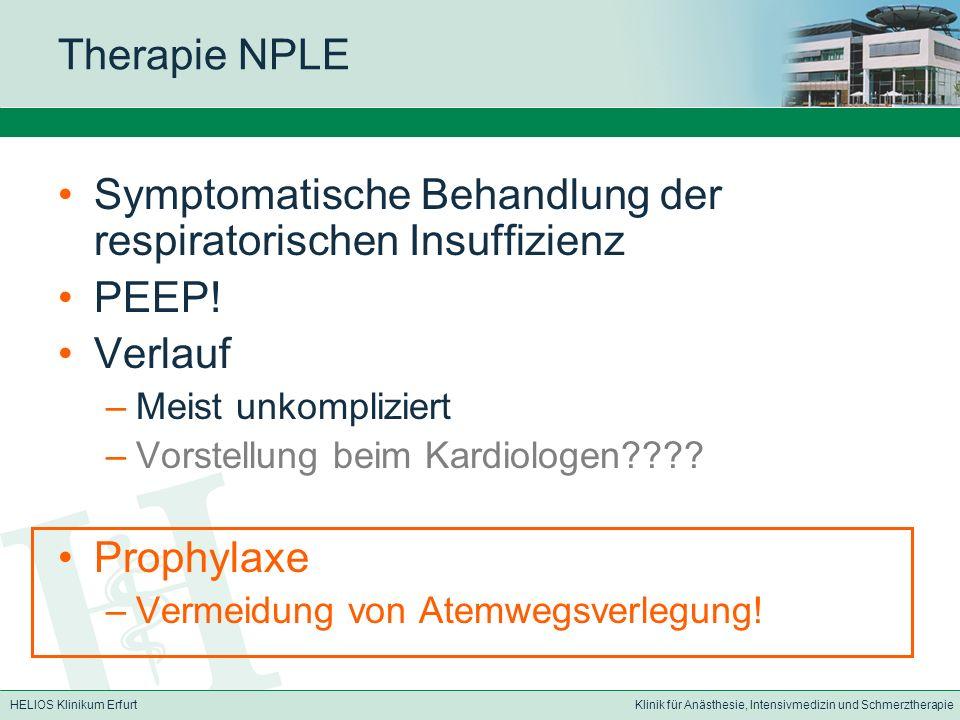 Symptomatische Behandlung der respiratorischen Insuffizienz PEEP!