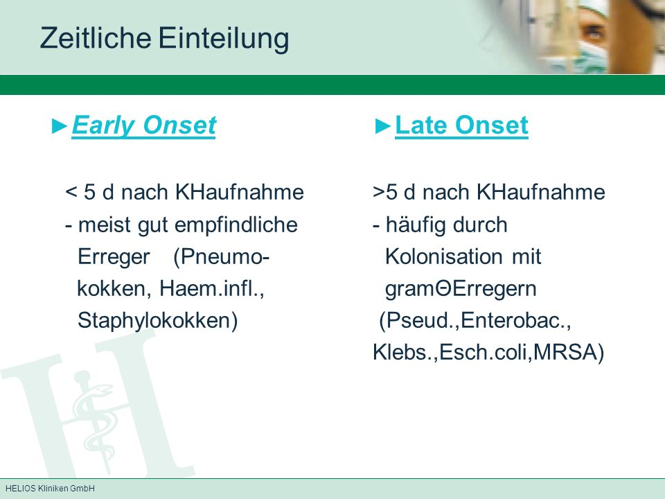 ►Early Onset ►Late Onset