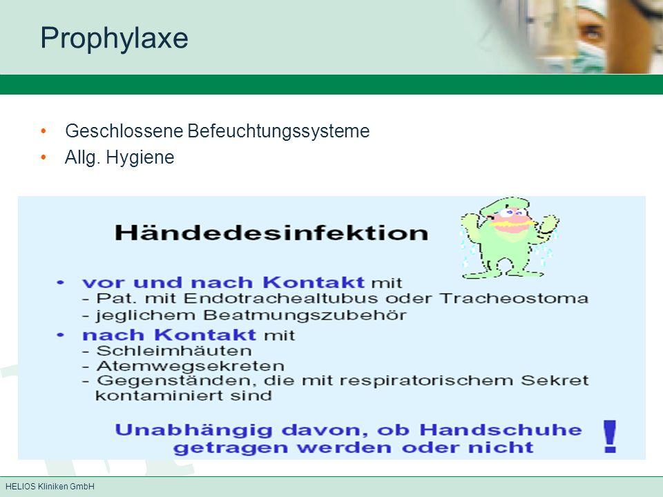 Prophylaxe Geschlossene Befeuchtungssysteme Allg. Hygiene