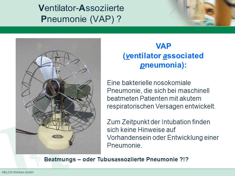 Ventilator-Assoziierte Pneumonie (VAP)