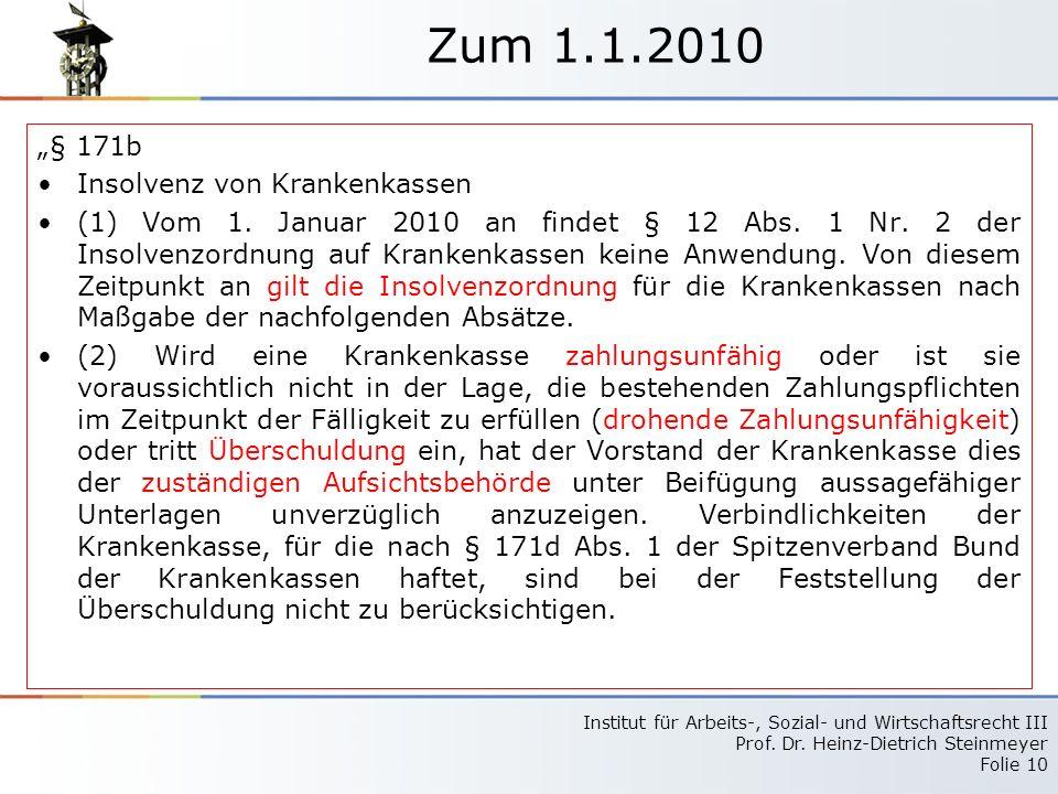 Zum 1.1.2010 㤠171b Insolvenz von Krankenkassen