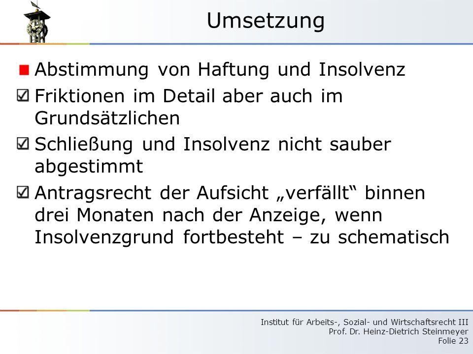 Umsetzung Abstimmung von Haftung und Insolvenz