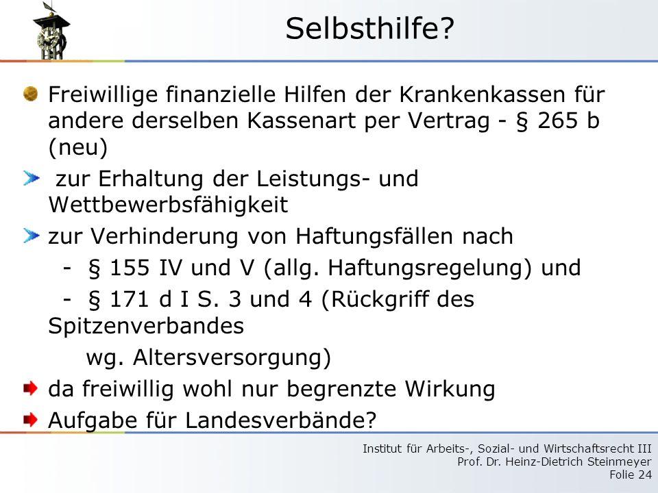 Selbsthilfe Freiwillige finanzielle Hilfen der Krankenkassen für andere derselben Kassenart per Vertrag - § 265 b (neu)
