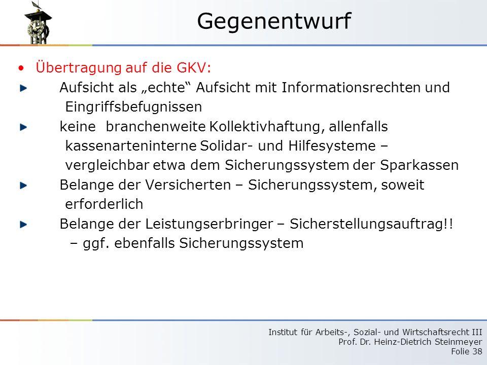 Gegenentwurf Übertragung auf die GKV: