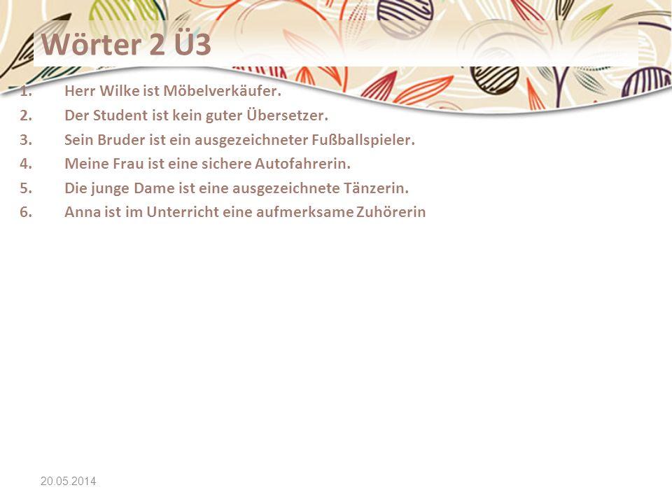 Wörter 2 Ü3 Herr Wilke ist Möbelverkäufer.