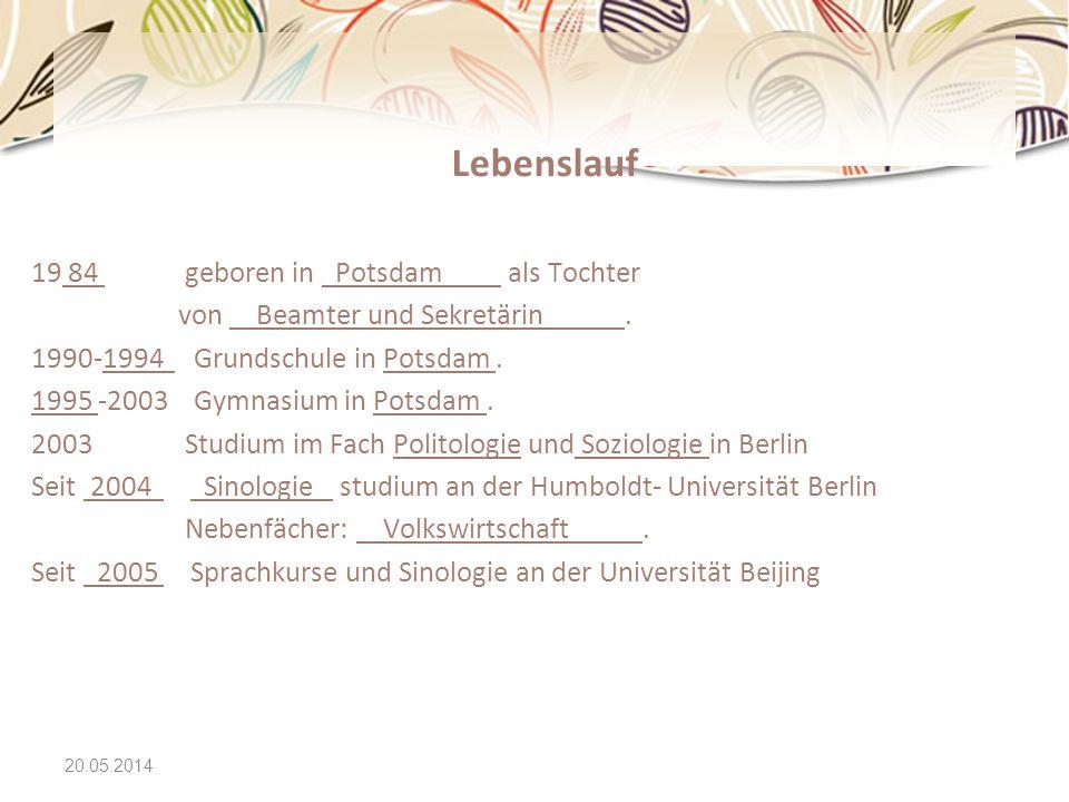 Lebenslauf 19 84 geboren in Potsdam als Tochter