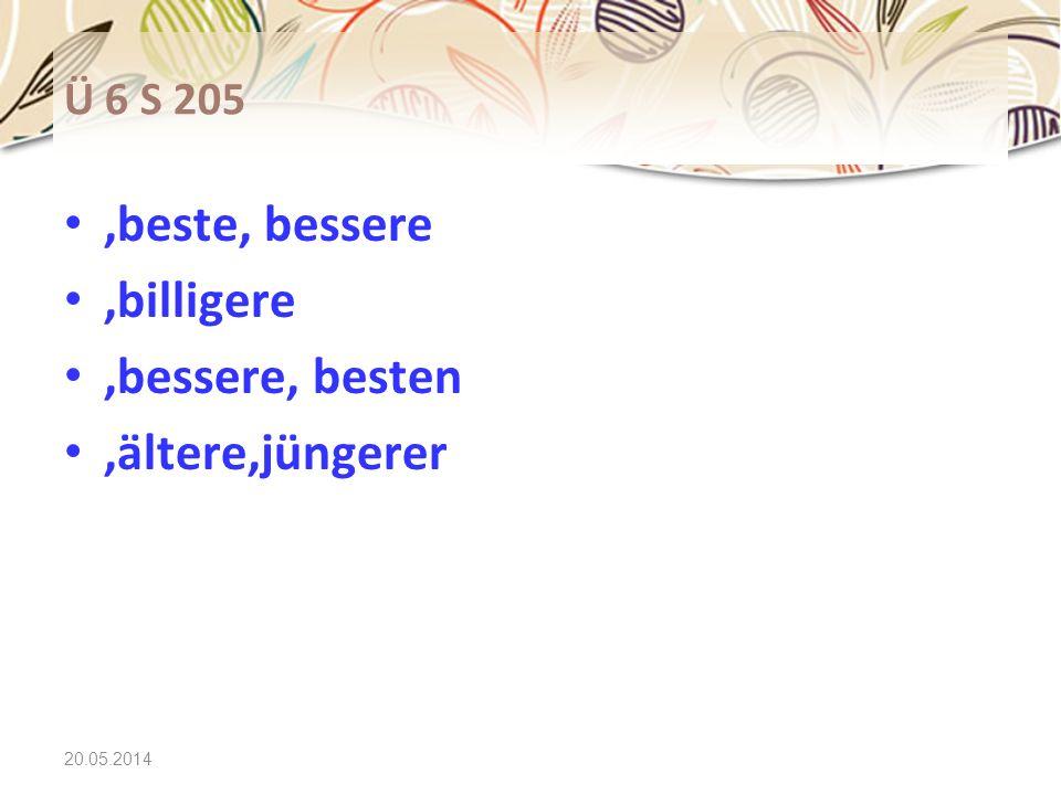 ,beste, bessere ,billigere ,bessere, besten ,ältere,jüngerer Ü 6 S 205