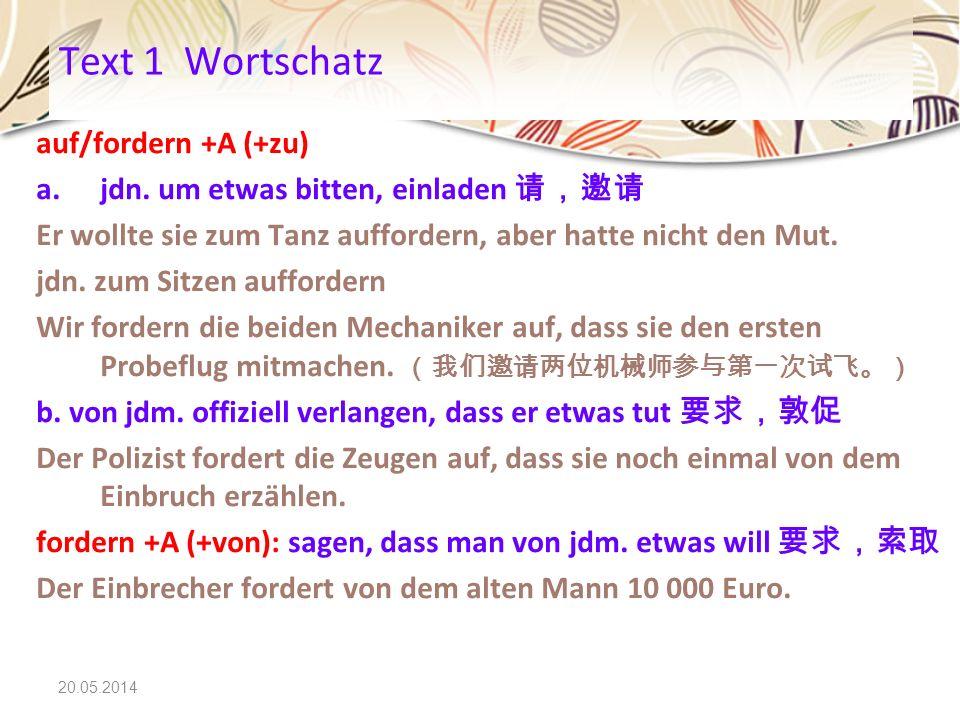 Text 1 Wortschatz auf/fordern +A (+zu)