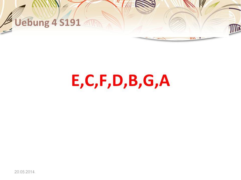 Uebung 4 S191 E,C,F,D,B,G,A 31.03.2017