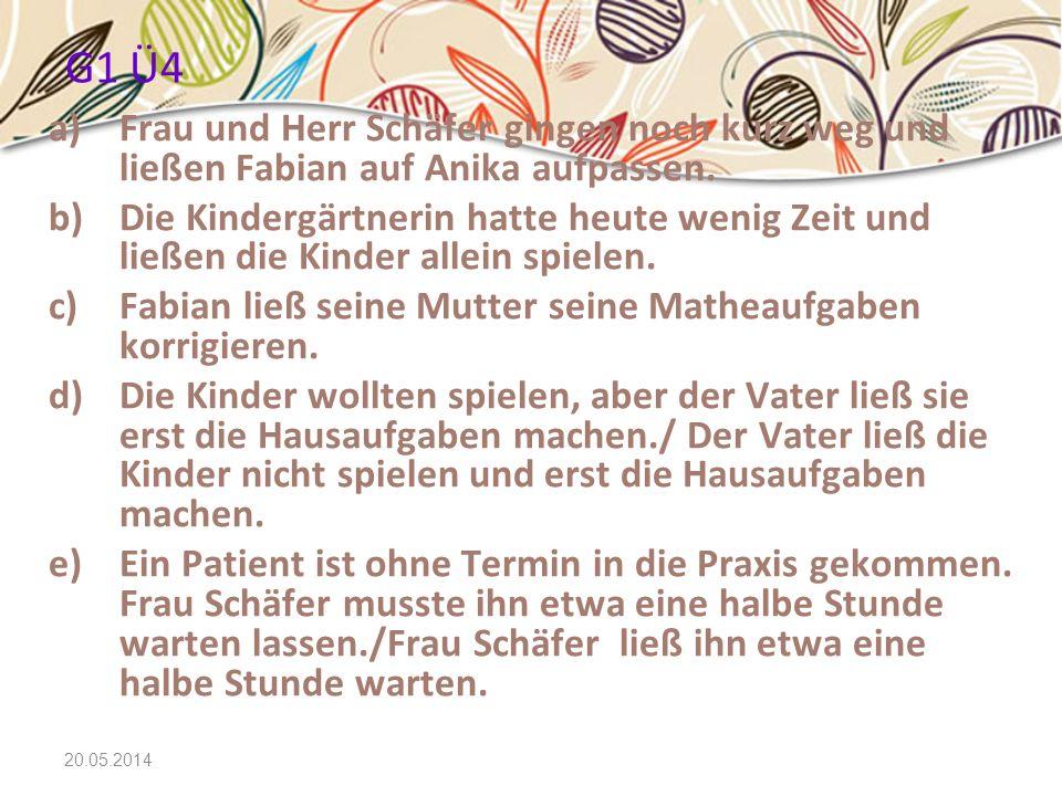 G1 Ü4 Frau und Herr Schäfer gingen noch kurz weg und ließen Fabian auf Anika aufpassen.