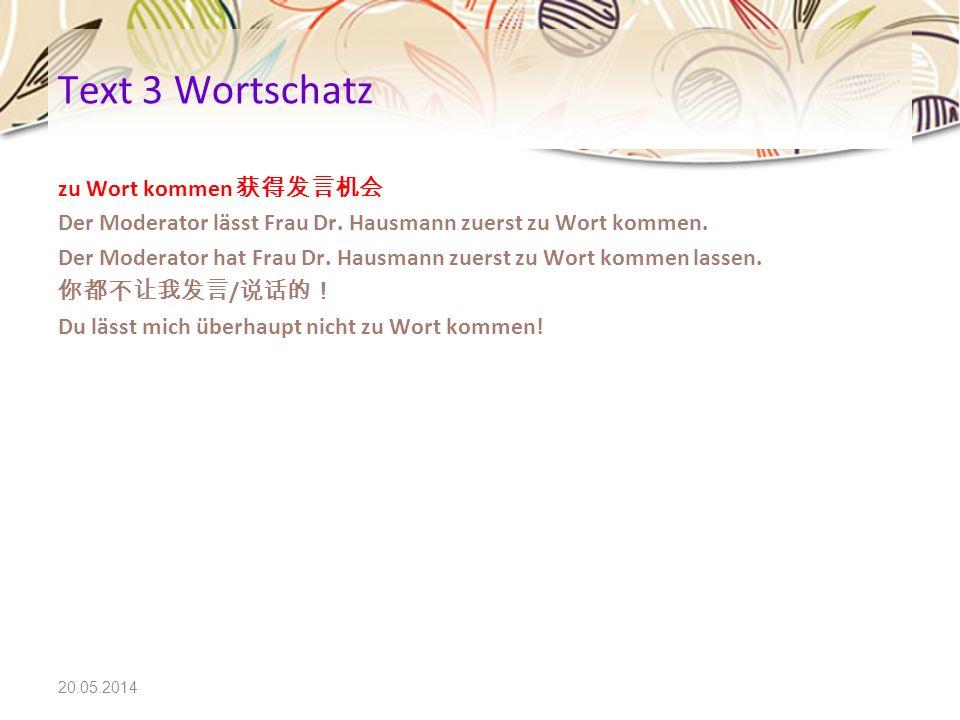 Text 3 Wortschatz zu Wort kommen 获得发言机会