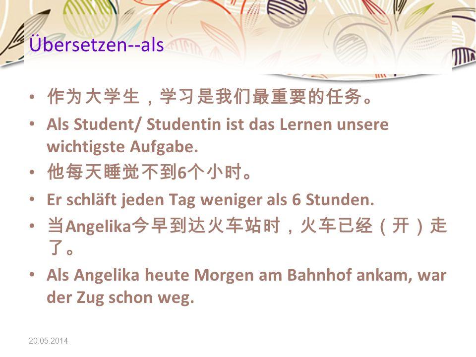 Übersetzen--als 作为大学生,学习是我们最重要的任务。