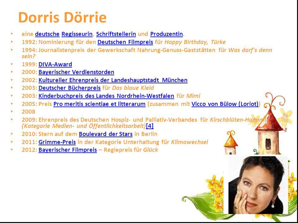Dorris Dörrie eine deutsche Regisseurin, Schriftstellerin und Produzentin. 1992: Nominierung für den Deutschen Filmpreis für Happy Birthday, Türke.