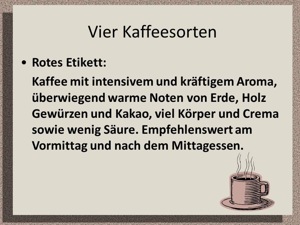 Vier Kaffeesorten Rotes Etikett: