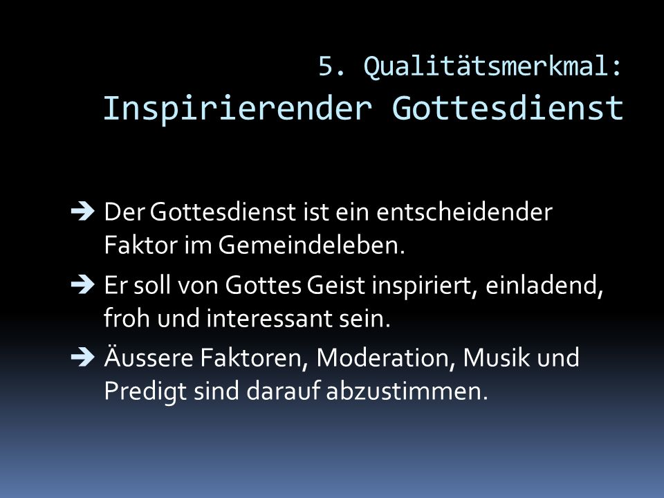 5. Qualitätsmerkmal: Inspirierender Gottesdienst