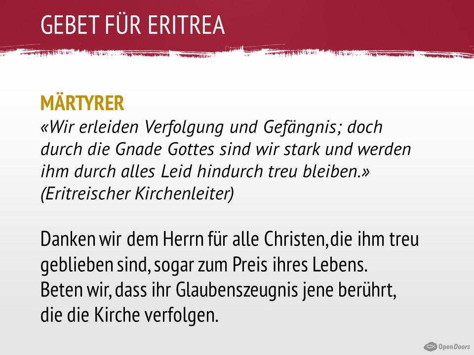 GEBET FÜR ERITREA MÄRTYRER