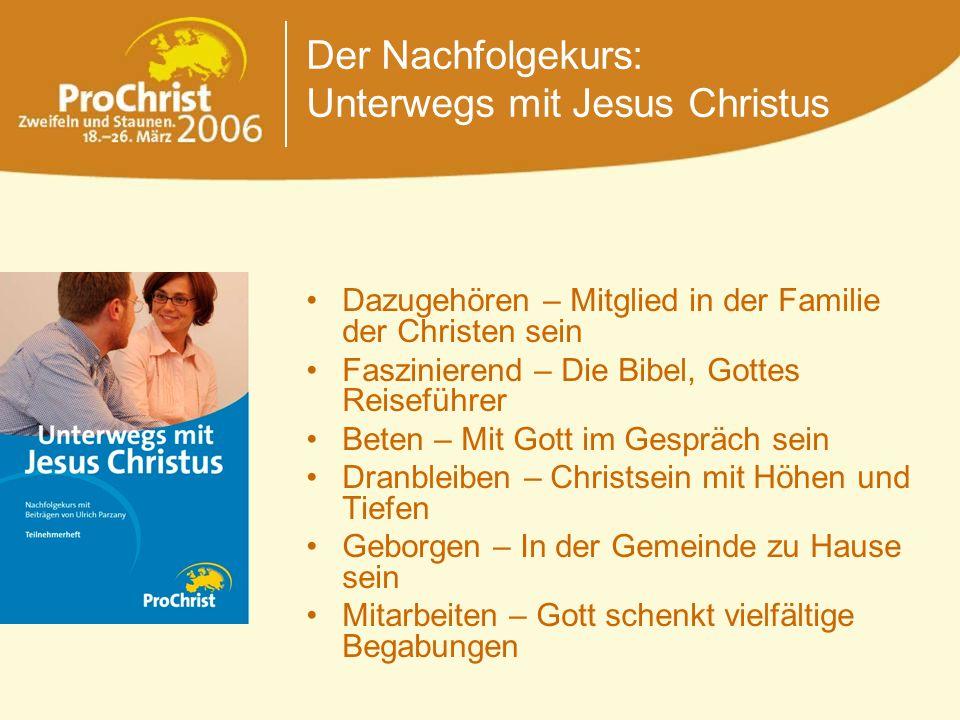 Der Nachfolgekurs: Unterwegs mit Jesus Christus