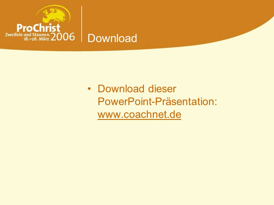 Download Download dieser PowerPoint-Präsentation: www.coachnet.de