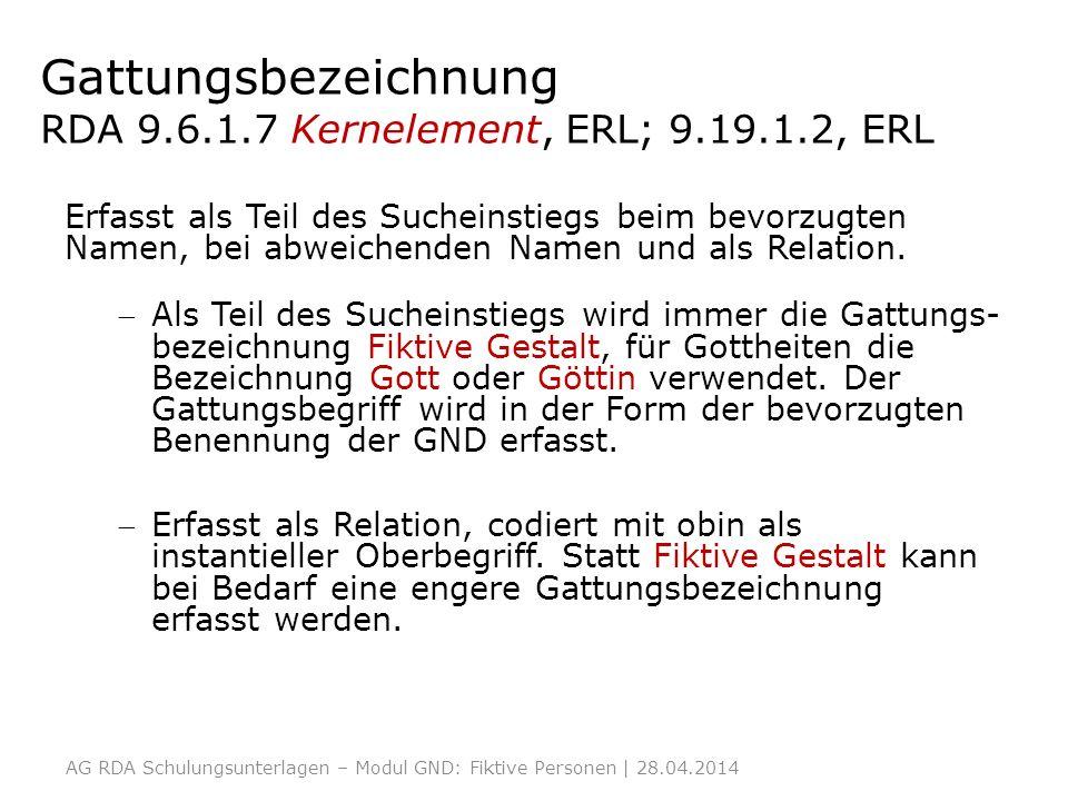 Gattungsbezeichnung RDA 9.6.1.7 Kernelement, ERL; 9.19.1.2, ERL