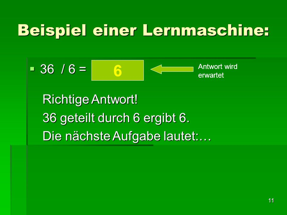 Beispiel einer Lernmaschine: