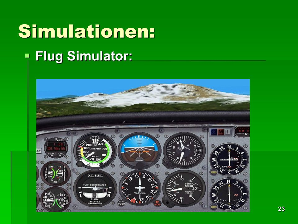 Simulationen: Flug Simulator: