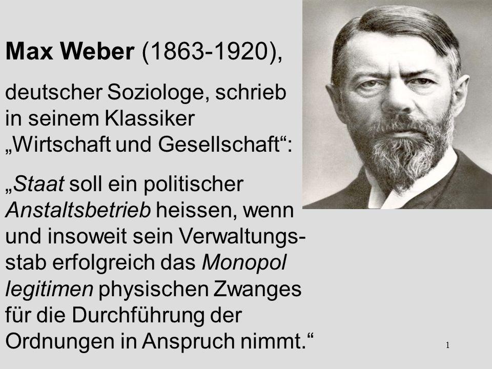 """Max Weber (1863-1920), deutscher Soziologe, schrieb in seinem Klassiker """"Wirtschaft und Gesellschaft :"""