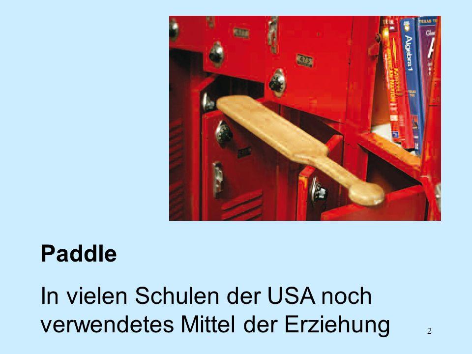 Paddle In vielen Schulen der USA noch verwendetes Mittel der Erziehung
