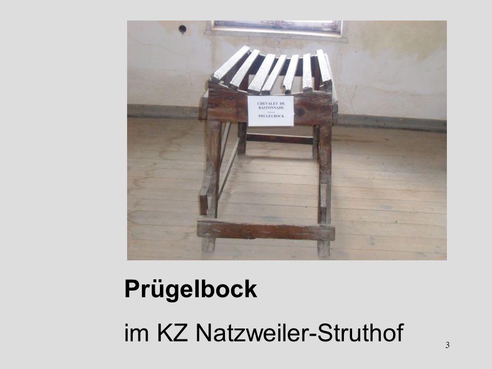 Prügelbock im KZ Natzweiler-Struthof