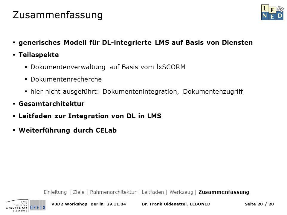 Zusammenfassung generisches Modell für DL-integrierte LMS auf Basis von Diensten. Teilaspekte. Dokumentenverwaltung auf Basis vom lxSCORM.