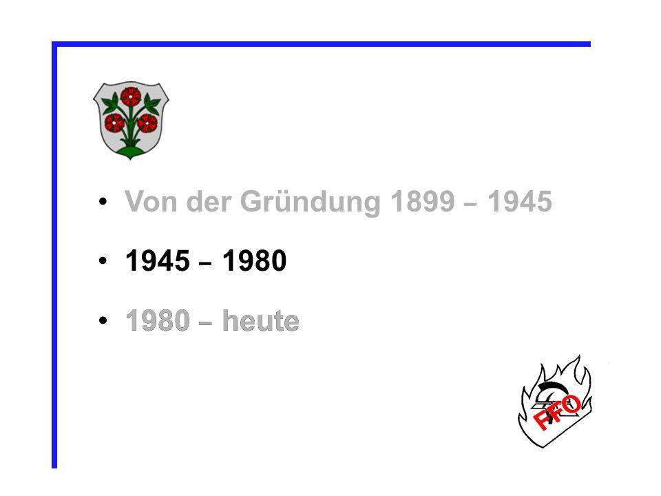 Von der Gründung 1899 – 1945 1945 – 1980 1980 – heute 1980 – heute 14