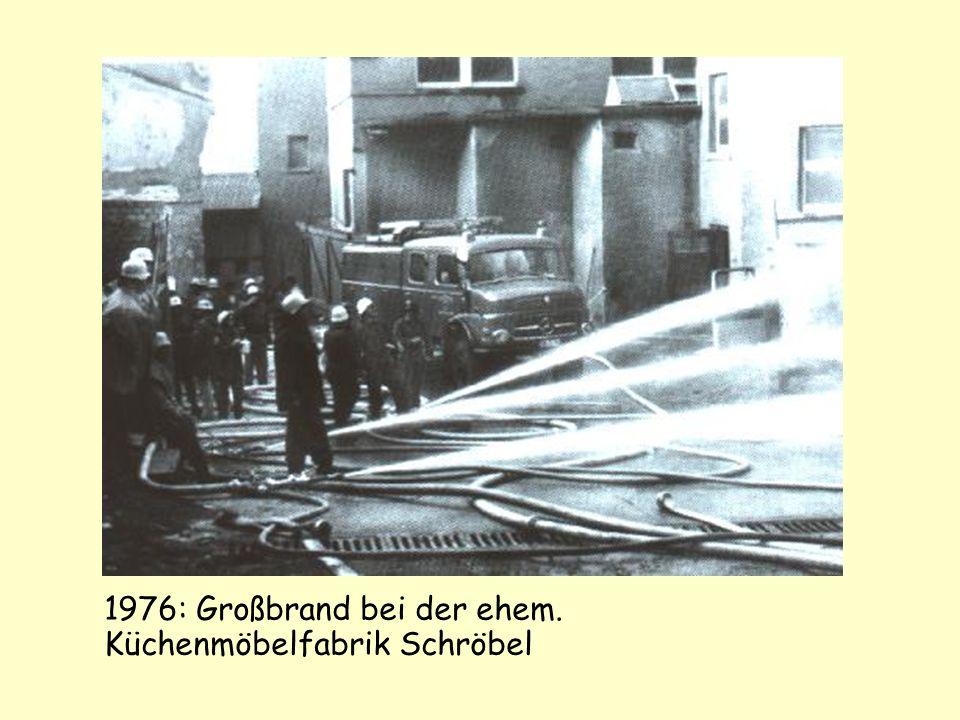1976: Großbrand bei der ehem. Küchenmöbelfabrik Schröbel