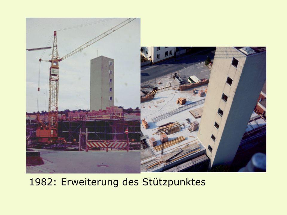 1982: Erweiterung des Stützpunktes