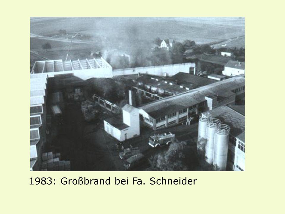 1983: Großbrand bei Fa. Schneider