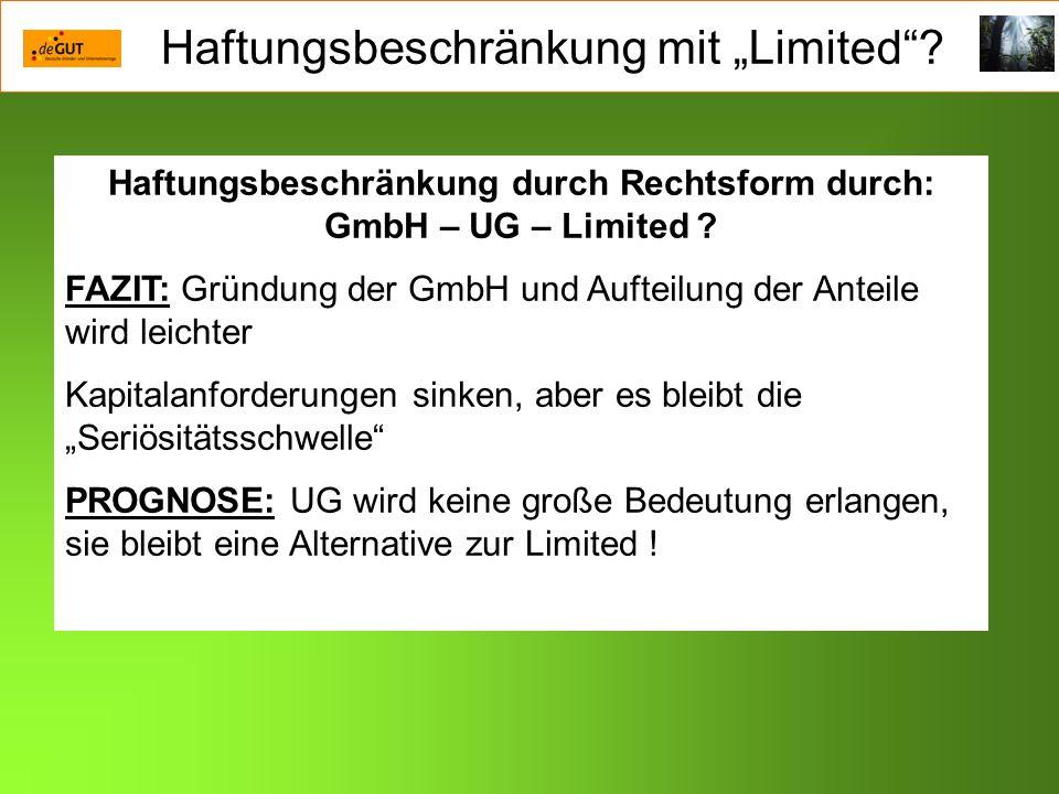Haftungsbeschränkung durch Rechtsform durch: GmbH – UG – Limited