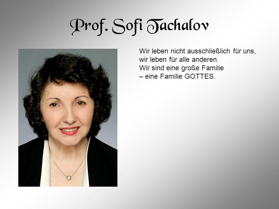 Prof. Sofi Tachalov Wir leben nicht ausschließlich für uns,